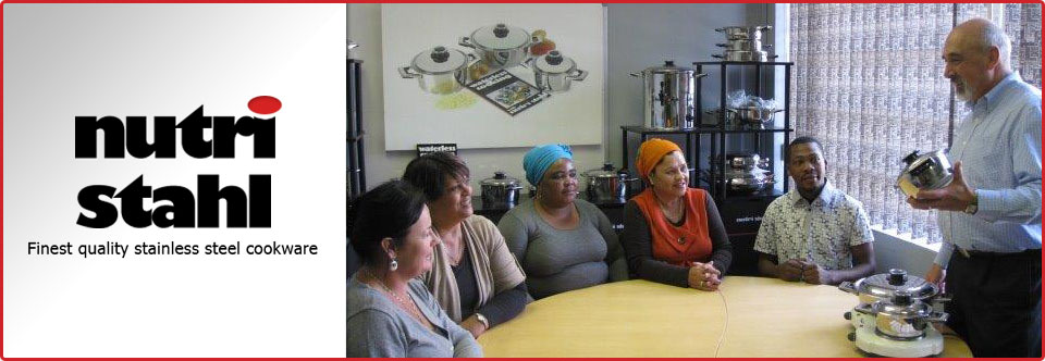 Nutri Stahl Cookware - Suppliers of Part Time Employment Opportunities in Western Cape, Cape Town